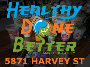 Advertisement - Healthy Done Better 5871 Harvey St. Norton Shores MI